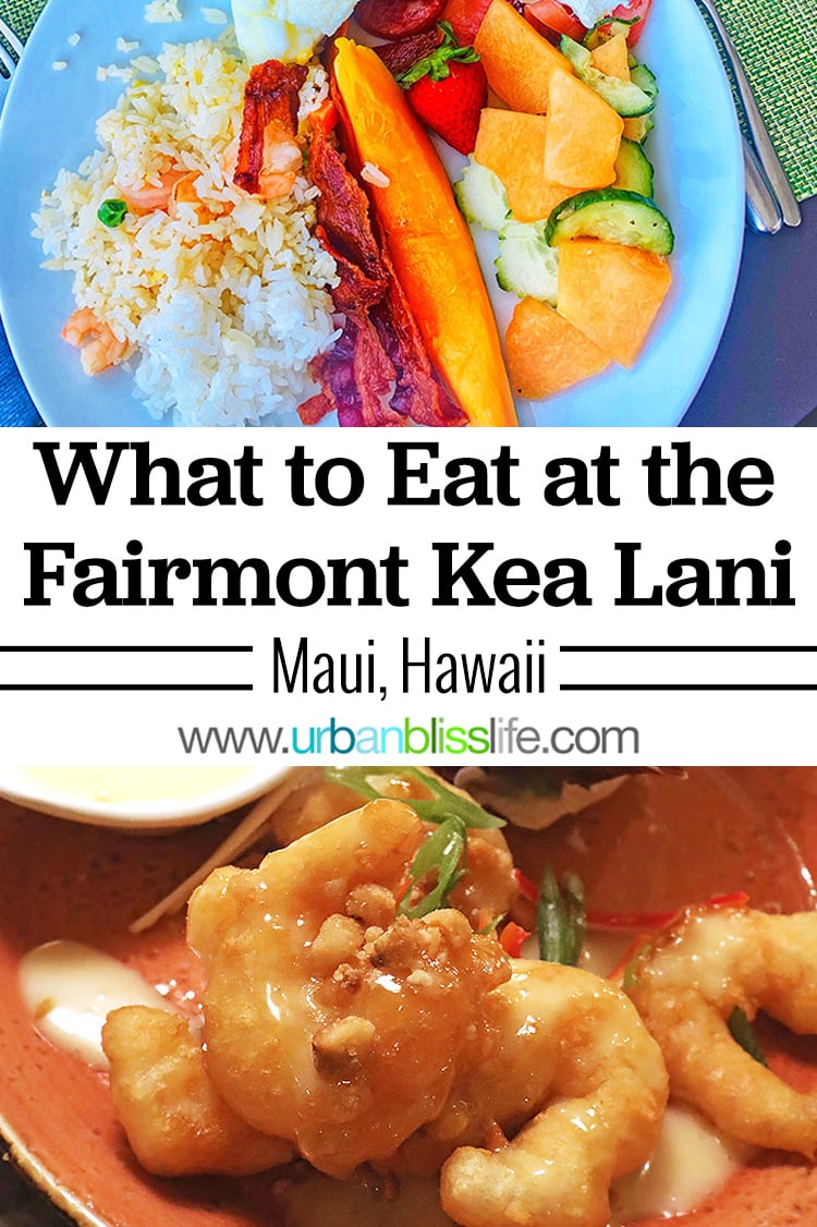 eat at fairmont kea lani mui resort