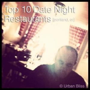 Top 10 Date Night Restaurants in Portland, Oregon