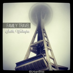 Seattle Space Needle - Family Travel to Seattle, WA