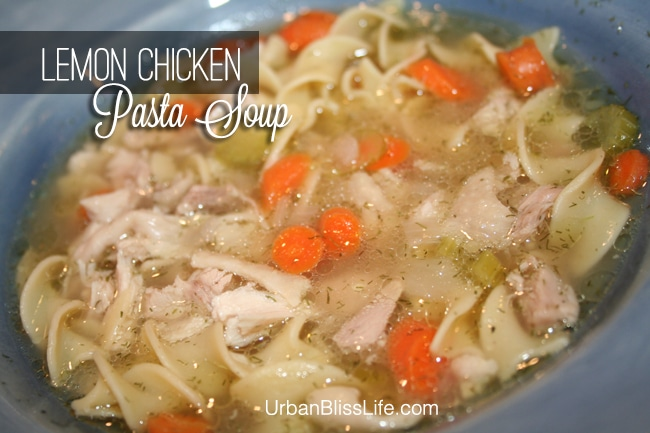Food Bliss Lemon Chicken Pasta Soup Recipe