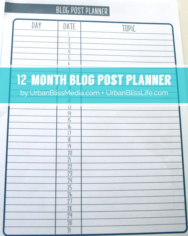 Blog Post Planner 1 ©UrbanBlissMedia