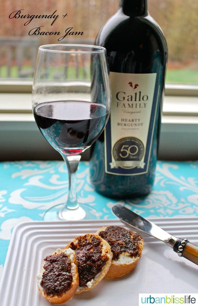 Bacon jam recipe wine pairing with Gallo Hearty Burgundy