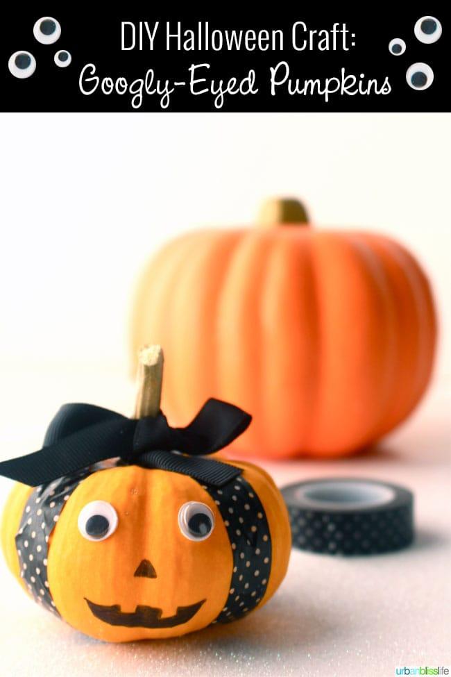 DIY Halloween Craft Googly Eye Pumpkins