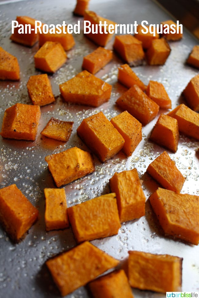 Pan Roasted Butternut Squash