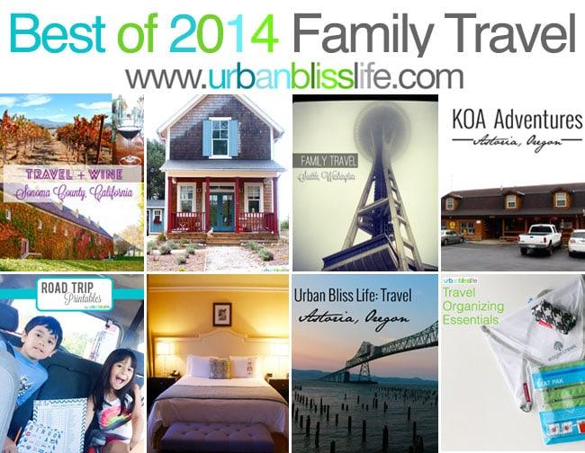 Best of 2014 Family Travel