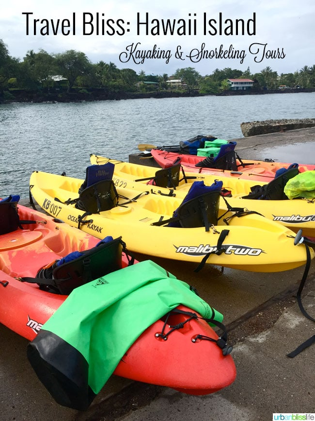 Travel Hawaii, the Big Island: Kayaking and Snorkeling Adventures