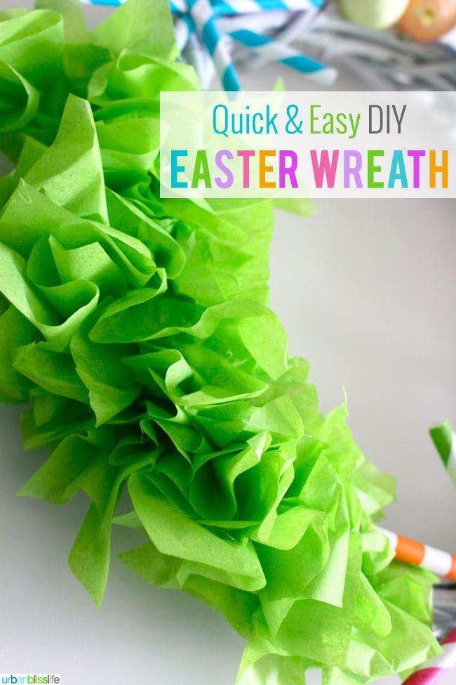 Quick & Easy DIY Easter Wreath