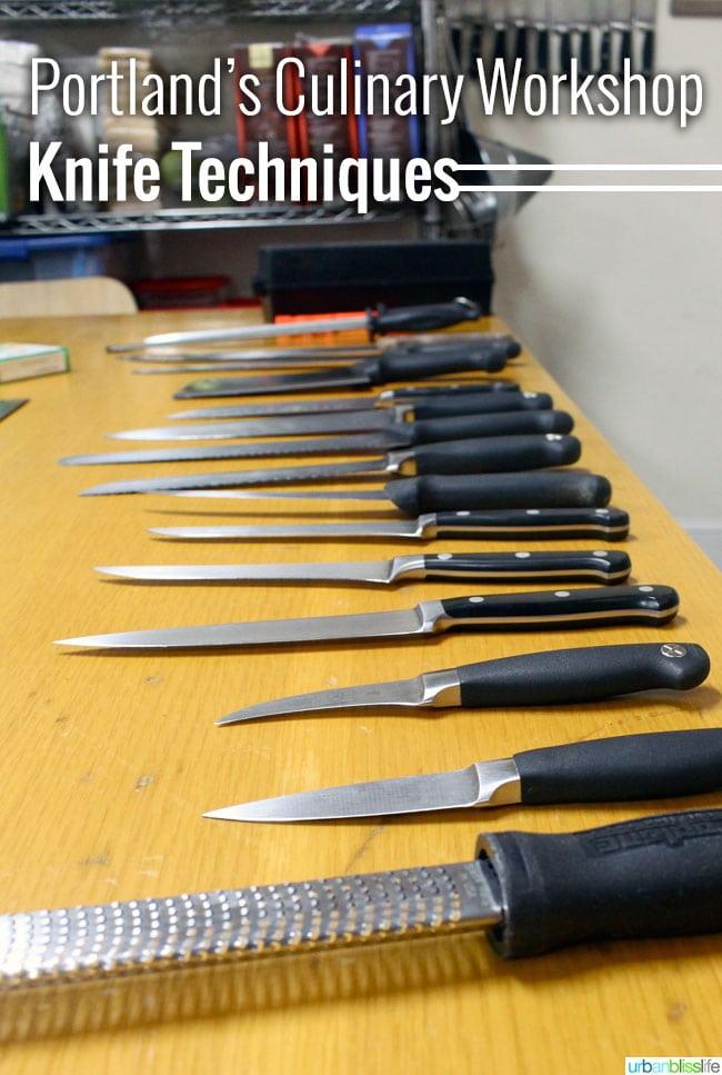 Portland's Culinary Workshop Knife Techniques