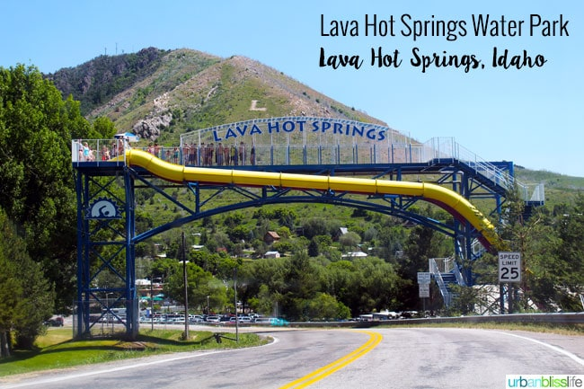 Lava Hot Springs, Idaho on UrbanBlissLife.com