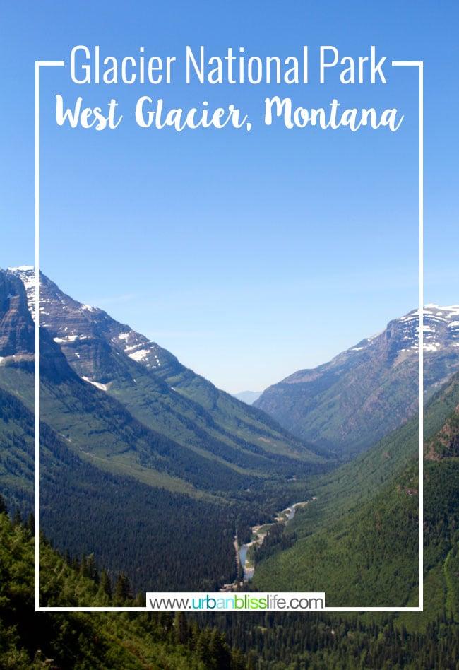 Travel Bliss: Glacier National Park