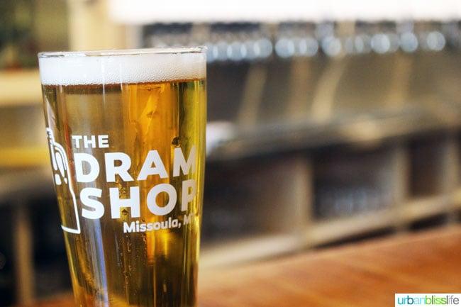 beer at Dram Shop in Missoula