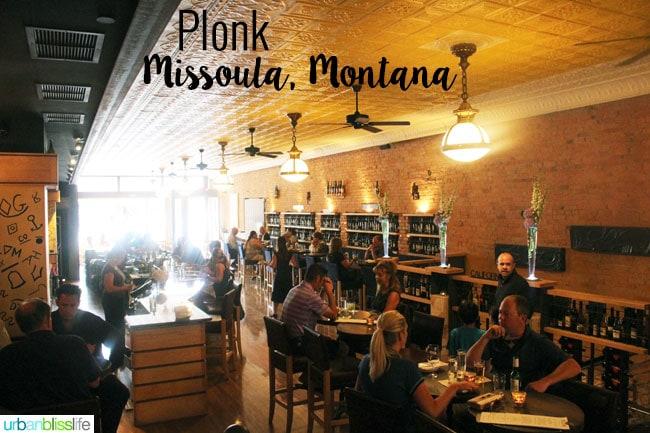 PLONK restaurant in Missoula