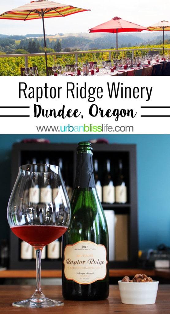 Wine Bliss: Raptor Ridge Winery