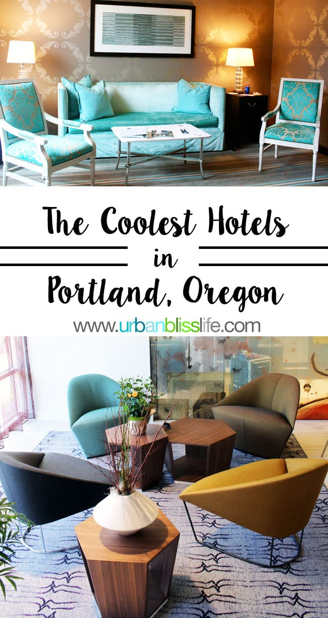 Travel Bliss The Coolest Hotels In Portland Oregon Urban Life