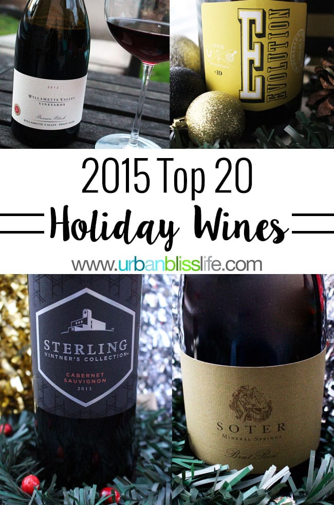 2015 Top 20 Holiday Wines by UrbanBlissLife.com
