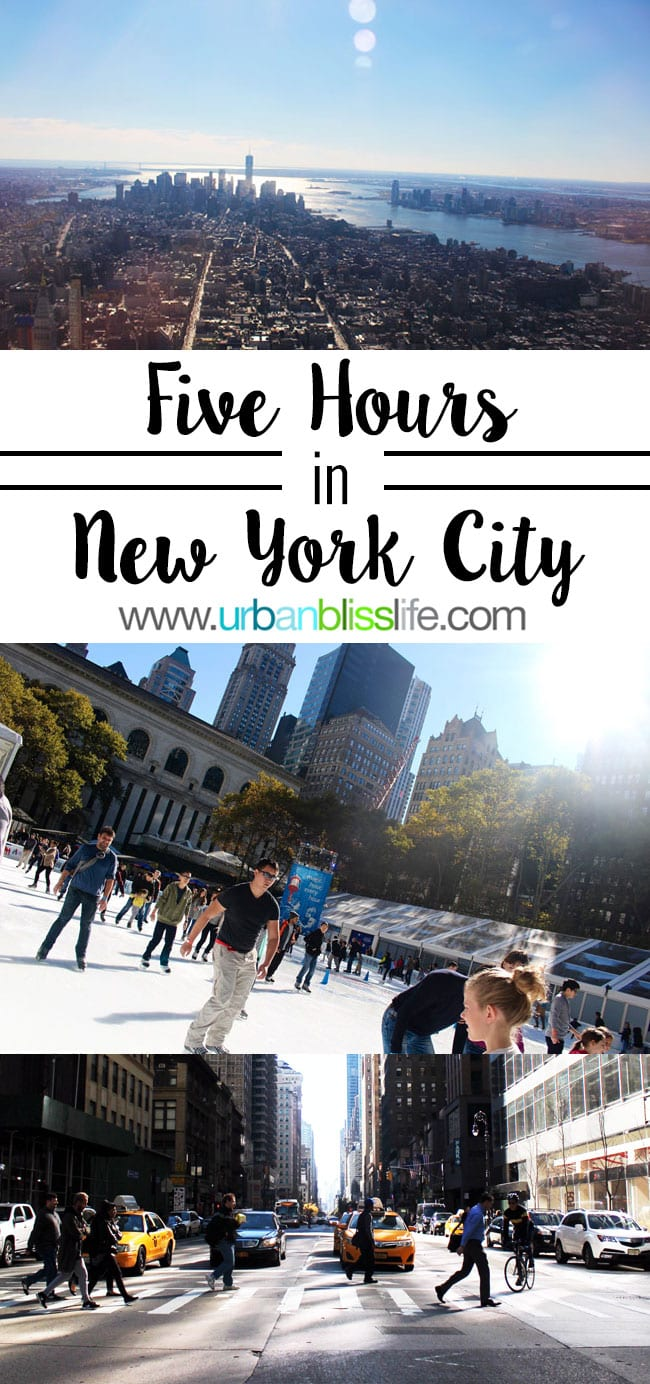 5 Hours in NYC by UrbanBlissLife.com