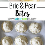 Brie and Pear Appetizer Bites recipe on UrbanBlissLife.com