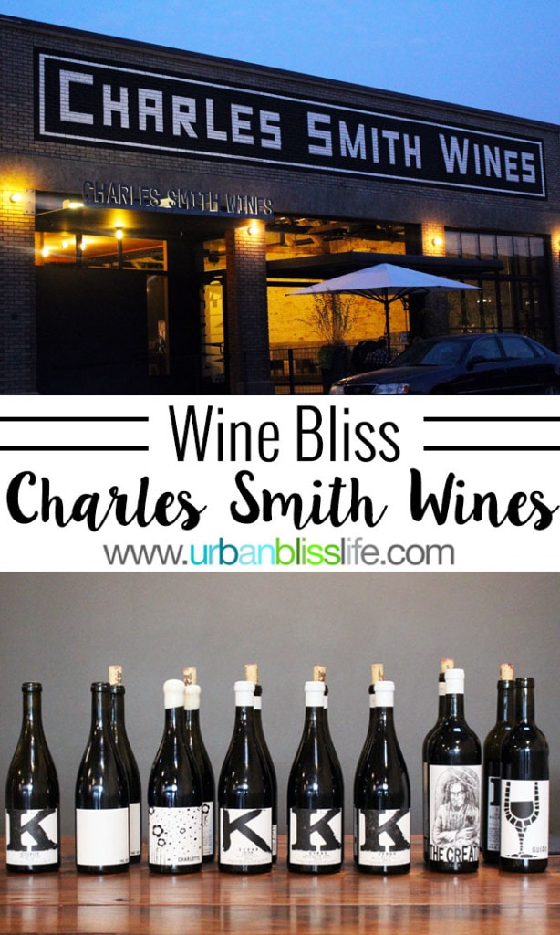 Wine Bliss: Charles Smith/K Vintners Wines