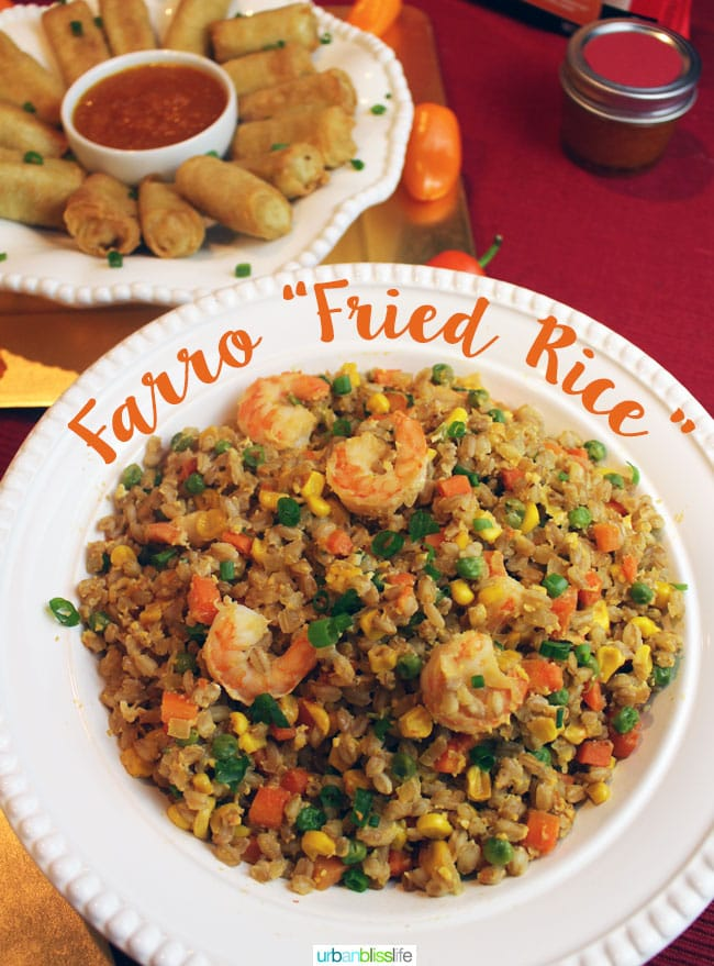 "Food Bliss: Farro ""Fried Rice"""