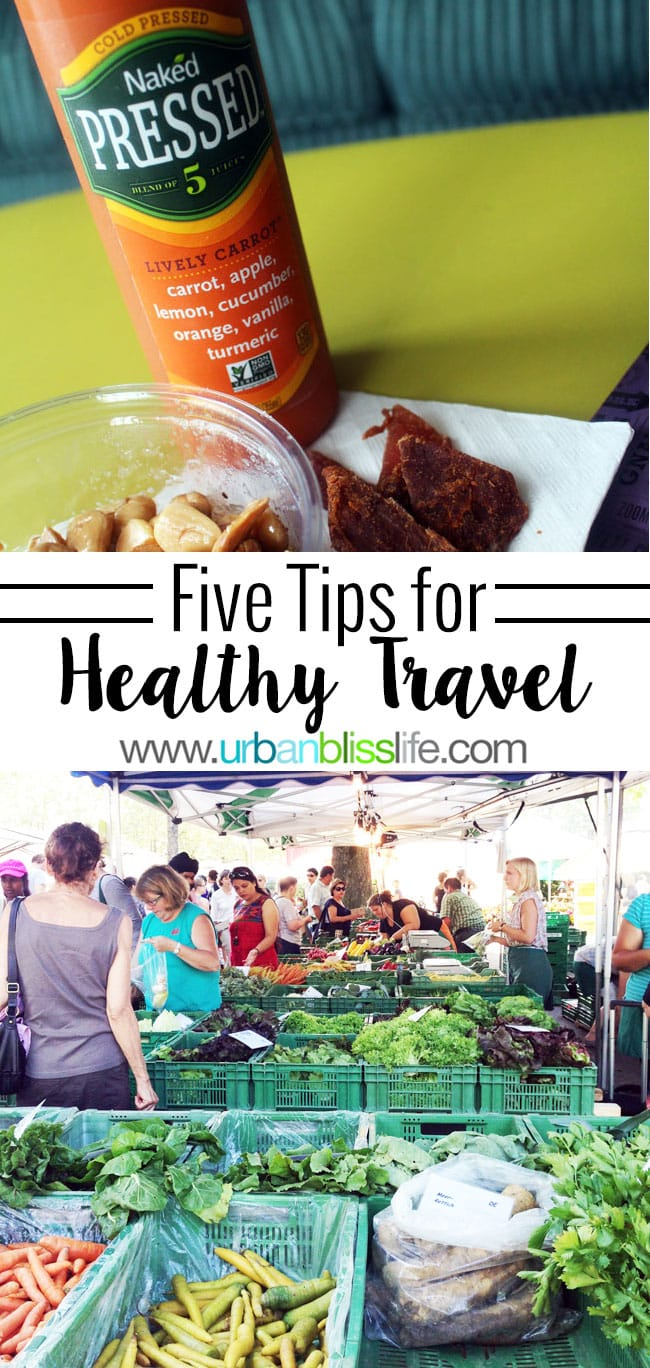 Five Tips for Healthy Travel on UrbanBlissLife.com
