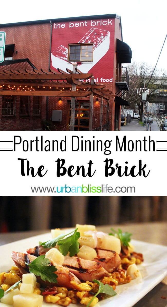 The Bent Brick Portland Dining Month - UrbanBlissLife.com