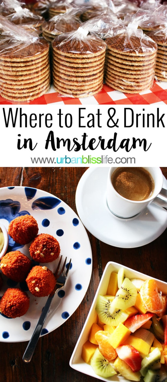 Food + Travel Bliss: Where to Eat and Drink in Amsterdam