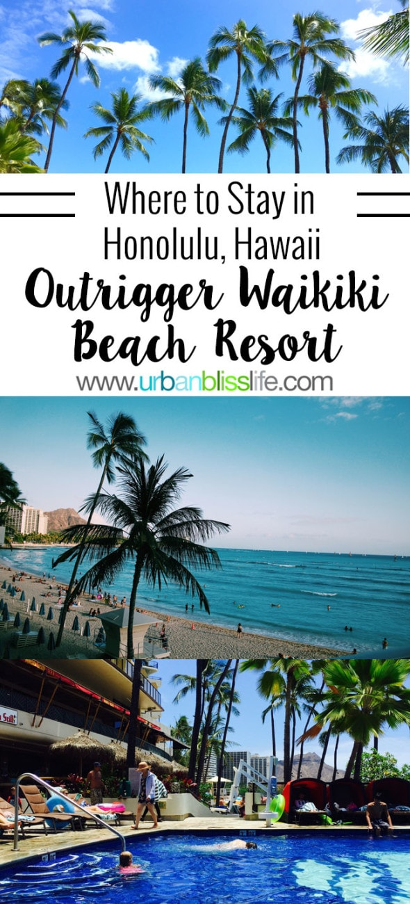 Where to Stay in Honolulu, Hawaii: Outrigger Waikiki Beach Resort