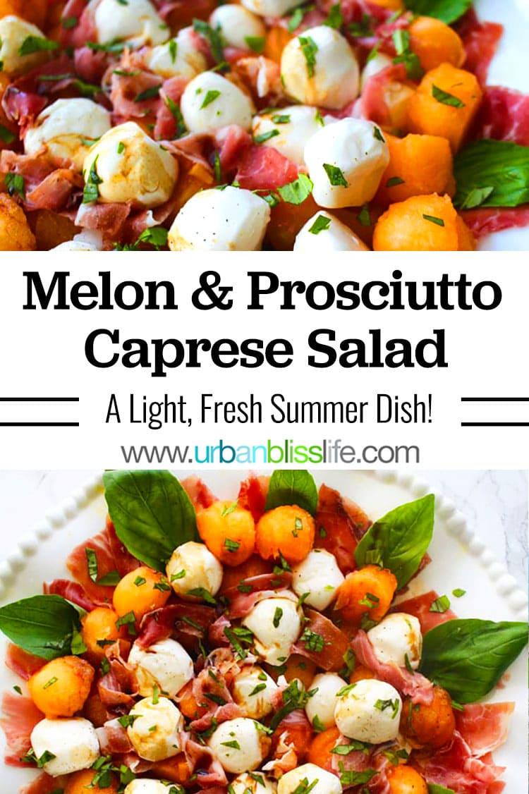 melon prosciutto caprese salad