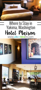 Where to Stay in Yakima, Washington: Hotel Maison. Travel tips on UrbanBlissLife.com
