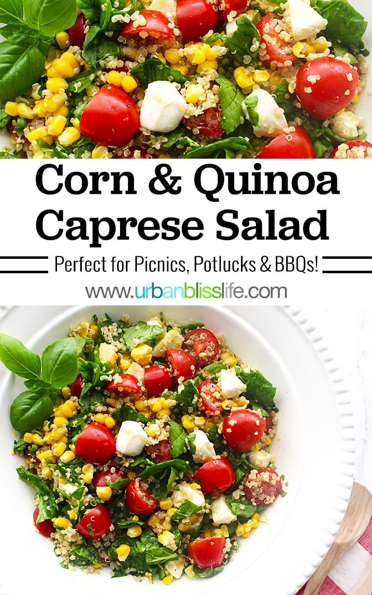 Summer Corn Quinoa Caprese Salad