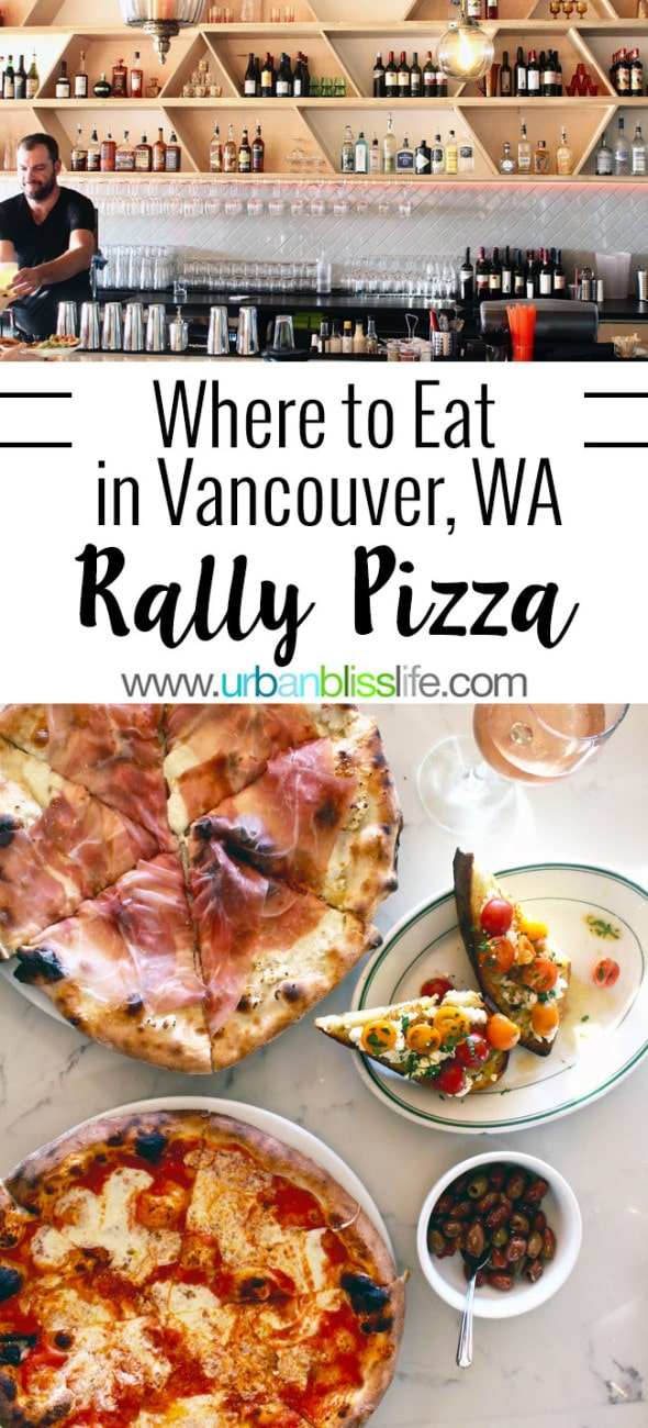 FOOD BLISS: Where to Eat in Vancouver, WA: Rally Pizza
