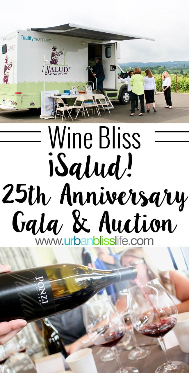WINE BLISS: ¡Salud! Wine Auction 25th Anniversary