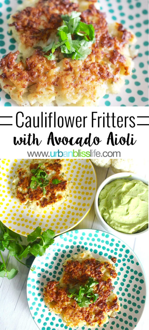 Food Bliss: Cauliflower Fritters with Avocado Aioli
