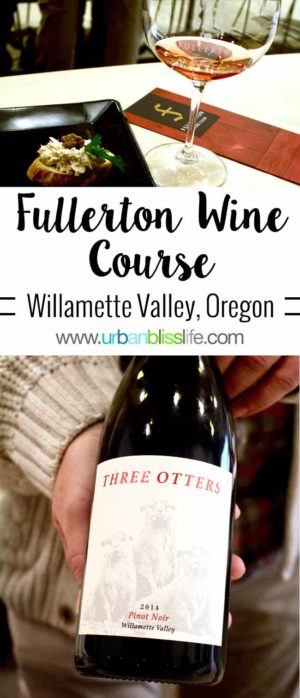 Fullerton Wines Wine Course in the Willamette Valley of Oregon, on UrbanBlissLife.com