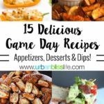 15 best game day appetizer, dips, desserts, and drink recipes on UrbanBlissLife.com