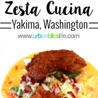 Zesta Cucina restaurant offers casual fine dining in Yakima, Washington. Restaurant review on UrbanBlissLife.com