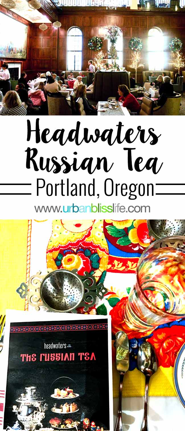 Russian Tea Service at the Heathman Hotel in Portland, Oregon on UrbanBlissLife.com
