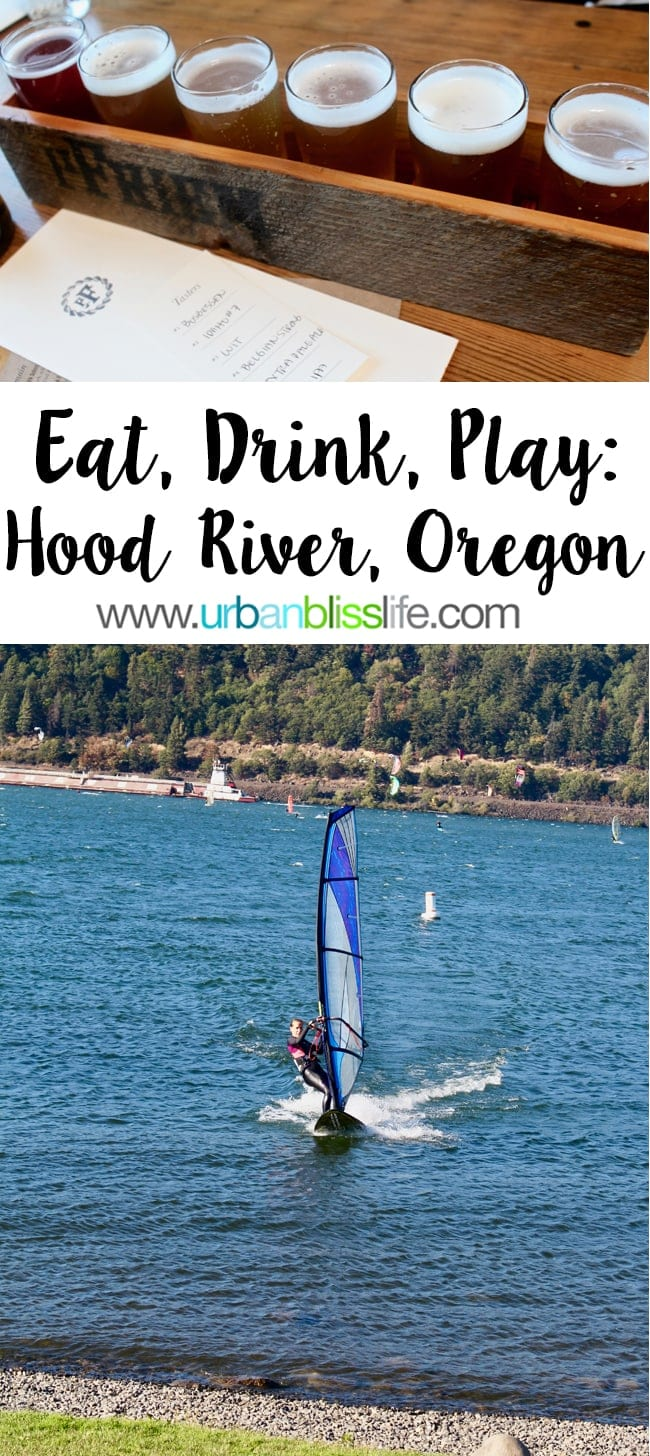 Things to do in Hood River, Oregon - UrbanBlissLife.com