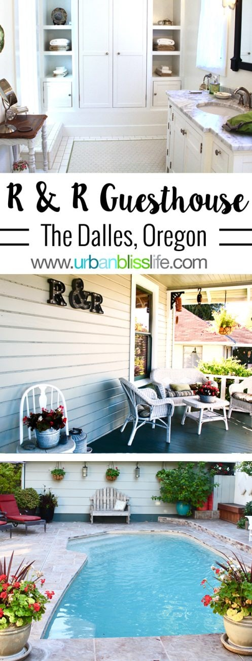Travel Bliss: R & R Guesthouse, The Dalles, Oregon