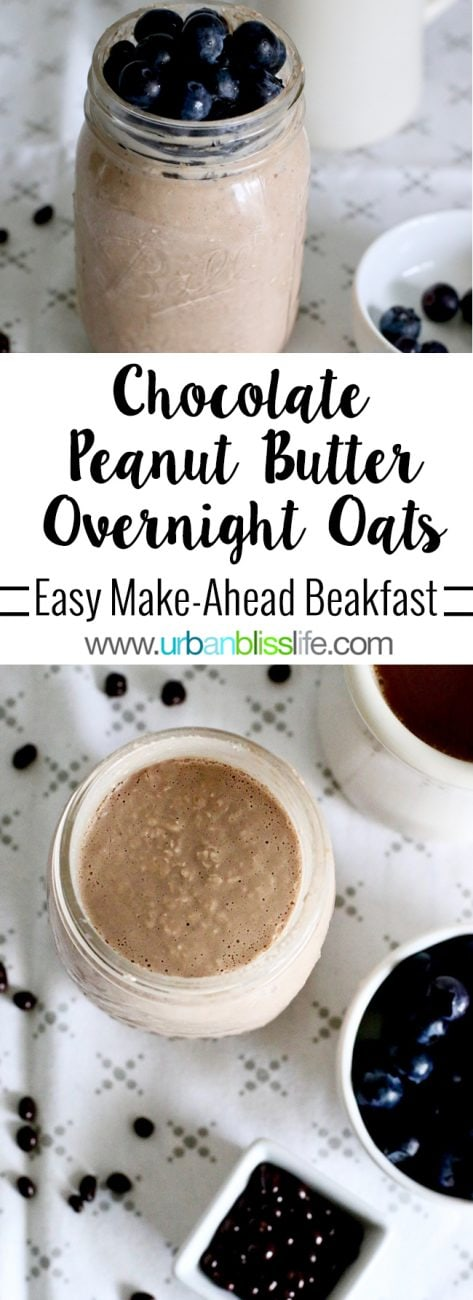 Food Bliss: Chocolate Peanut Butter Overnight Oats