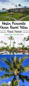 Kauai Westin Princeville Ocean Resort Villas Hawaii hotel review on UrbanBlissLife.com
