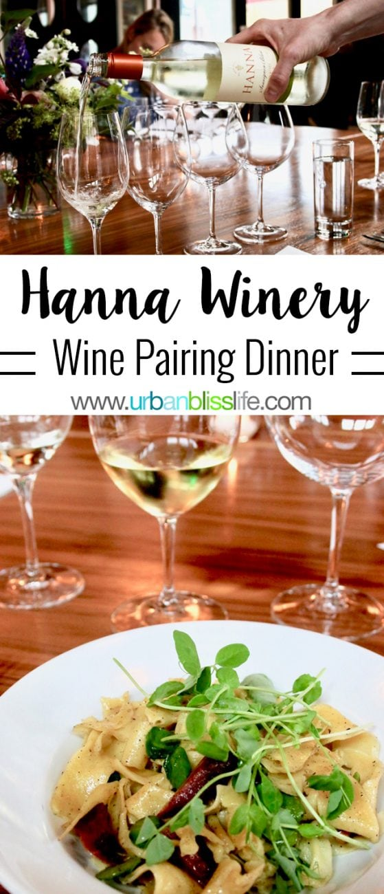 WINE BLISS: Hanna Winery & Vineyard – A California Wine Pairing Dinner Event