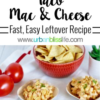 Make the most of taco leftovers with this Taco Mac & Cheese recipe on UrbanBlissLife.com