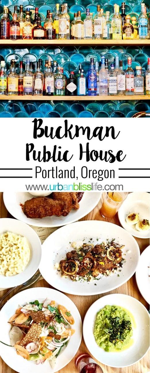 Food Bliss: Buckman Public House (Portland, Oregon)