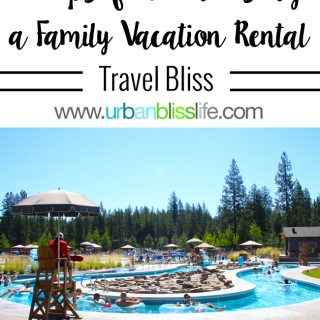 5 Tips for Choosing a Vacation Rental Home - Cascara Vacation Rentals in Sunriver, Oregon on UrbanBlissLife.com