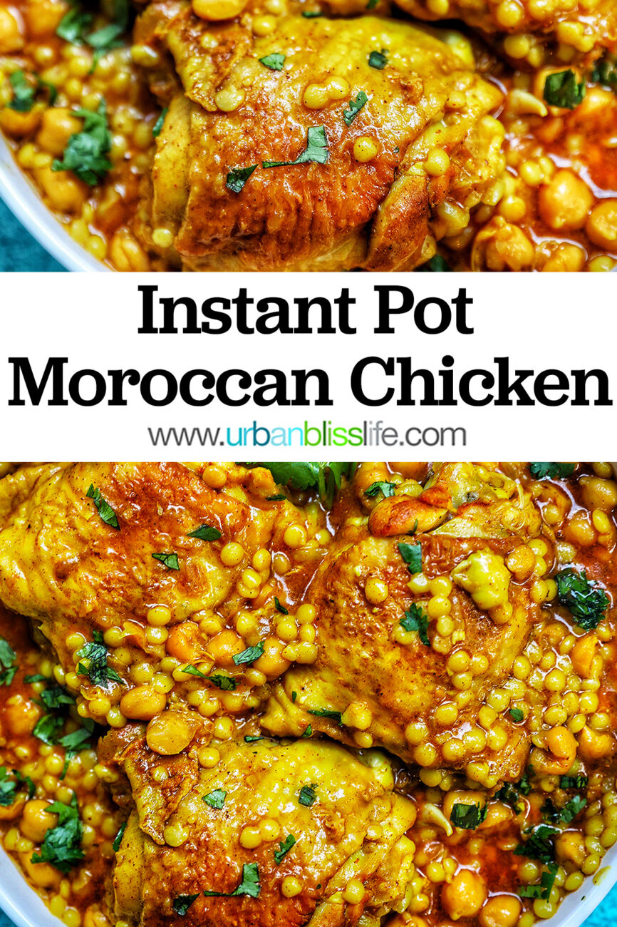 2 photos of plated Instant Pot Moroccan Chicken with title text