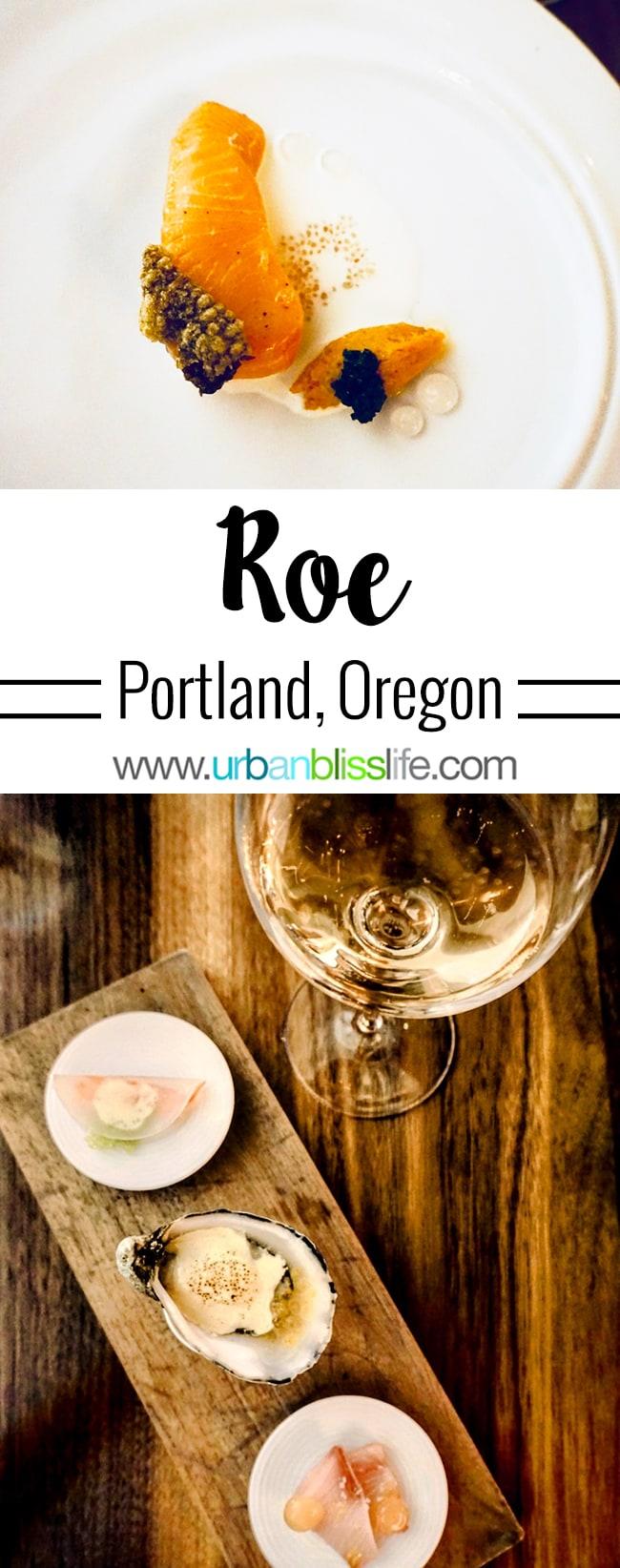 Roe restaurant on UrbanBlissLife.com