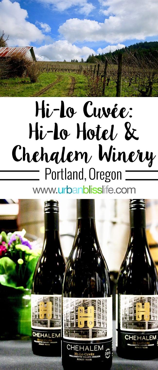 Chehalem Winery Hi-Lo Hotel Collab: Hi-Lo Cuvée on UrbanBlissLife.com