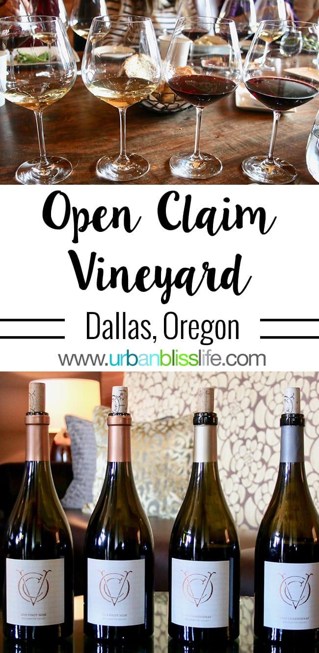 Open Claim Vineyards in Dallas, Oregon. Read more on UrbanBlissLife.com