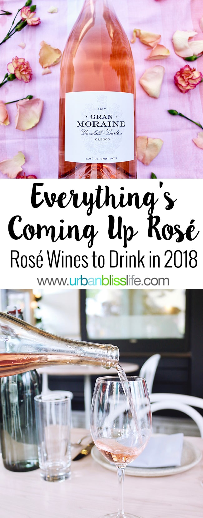 Rosé wines to drink in 2018, on UrbanBlissLife.com